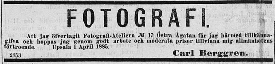 Carl Berggren annons i Upsala den 11 april 1885.