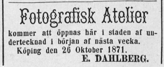 E. Dahlberg annons i Köpings Tidning den 27 oktober 1871.